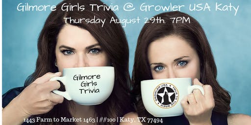 Gilmore Girls Trivia at Growler USA Katy