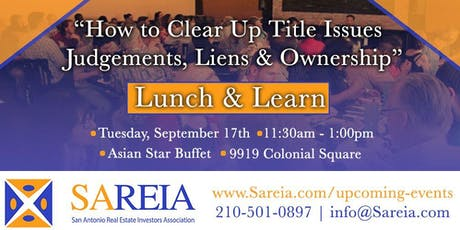 Lunch & Learn - How to Clear up Title Issues: Judgments, & Liens. tickets