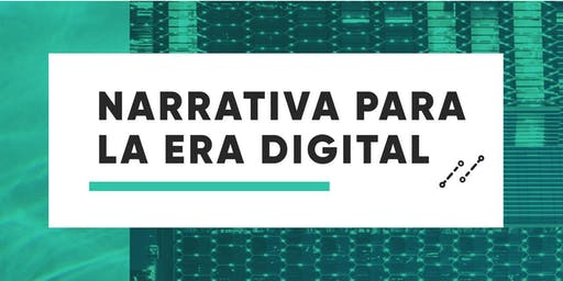 Taller: Narrativa Para la Era Digital