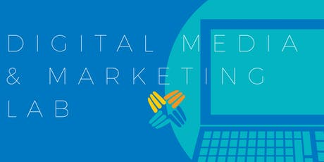 June-July Digital Media & Marketing Lab tickets