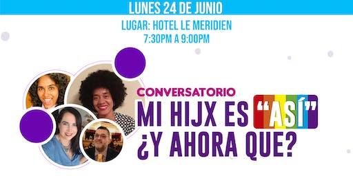 """Conversatorio: Mi hijX es """"Así"""" ¿y ahora qué?"""