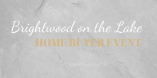 Brightwood on the Lake Home Buyer Event