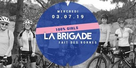 La Brigade fait des bornes - 100% girls - 03.07 billets