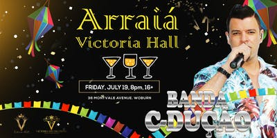 Arraiá Victoria Hall