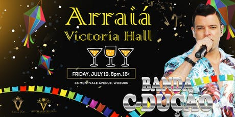 Arraiá Victoria Hall tickets