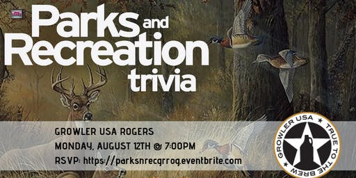 Parks and Rec Trivia at Growler USA Rogers