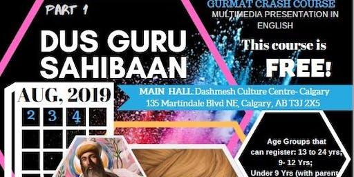 Calgary August 2.3.4, 2019 Dashmesh Culture Center Calgary
