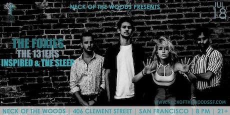 The Foxies, The 131ers, Inspired & the Sleep tickets