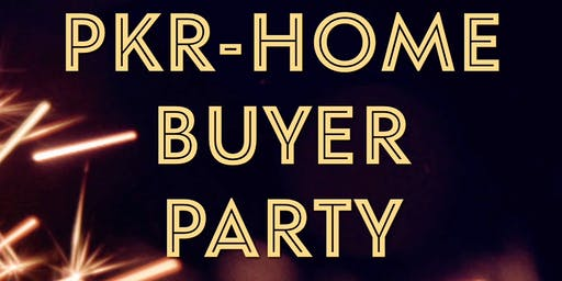 HOME BUYER PARTY & MODEL HOME PREVIEW