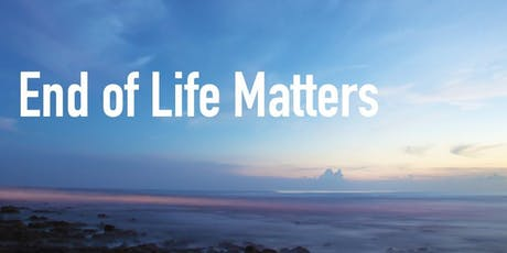 End of Life Matters and Marketplace 2019 tickets