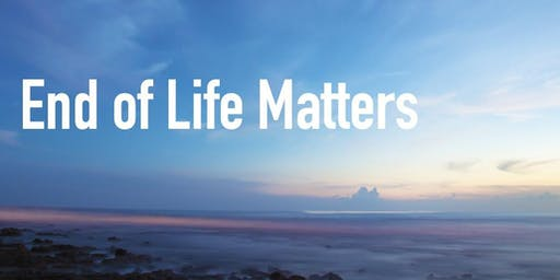 End of Life Matters and Marketplace 2019