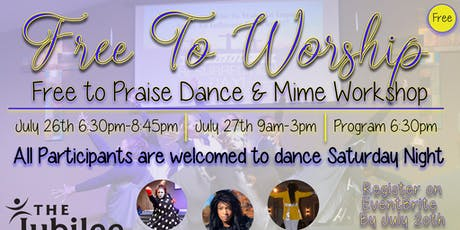 Free to Worship. Free to Praise! Dance & Mime Workshop tickets