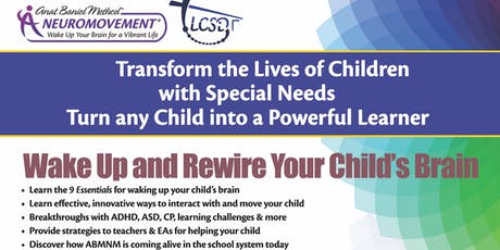 Wake Up and Rewire Your Child's Brain with Anat Baniel tickets