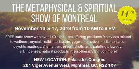The Metaphysical & Spiritual Show of Montreal billets