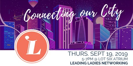 Leading Ladies Networking: Connecting our City tickets