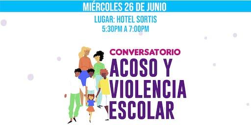 Conversatorio: Acoso y violencia Escolar