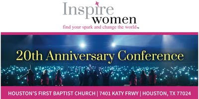 "20th Annual Inspire Women Conference - ""CRAZY, BOLD FOR JESUS!"""