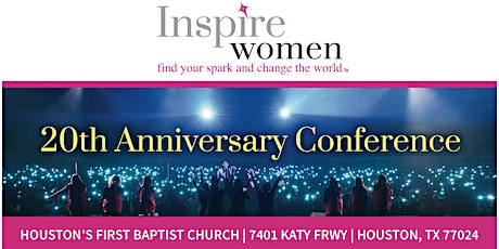 "20th Annual Inspire Women Conference - ""CRAZY, BOLD FOR JESUS!"" tickets"