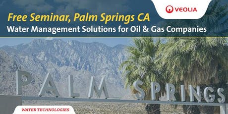 Water Management Seminar for Oil & Gas Companies tickets