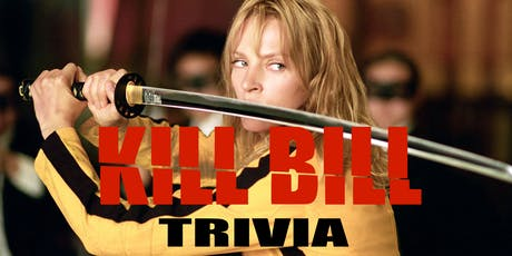 Kill Bill Trivia tickets