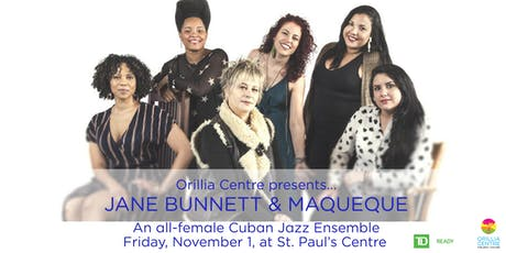 Jane Bunnett and Maqueque tickets