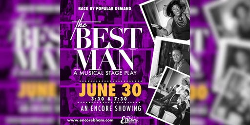 The Best Man: A Stage Play [Encore Showing]