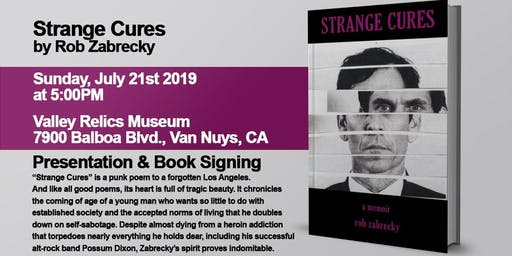 Strange Cures - Performance, Reading & Signing by Rob Zabrecky
