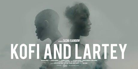 "Film Screening ""Kofi and Lartey"" tickets"