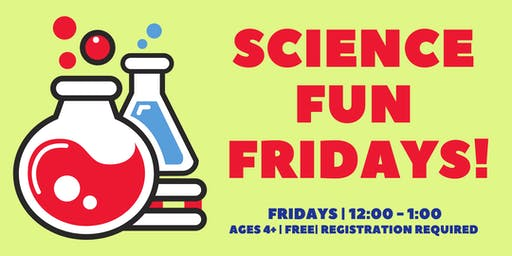 Science Fun Fridays
