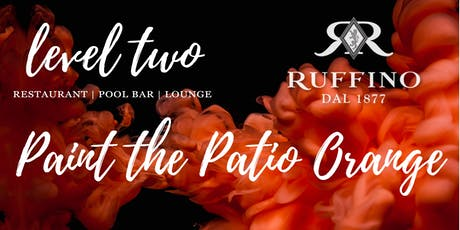 2019 Paint the Patio Orange with Ruffino Prosecco tickets