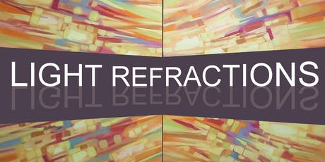 Light Refractions Exhibition of Works by Anna Miller tickets