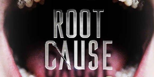"""Root Cause"" Documentary Screening"