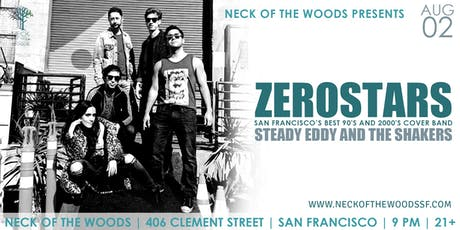 ZeroStars, Steady Eddy and the Shakers tickets