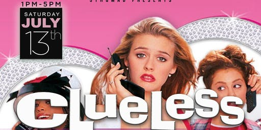 CLUELESS BRUNCH / DAY PARTY