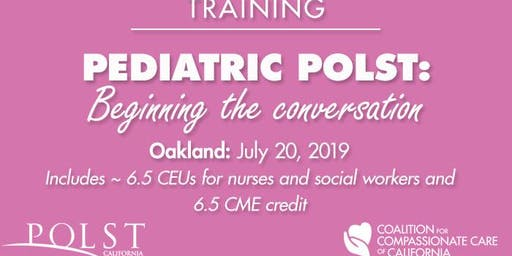 POLST: Beginning the Conversation for Pediatrics