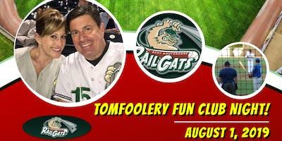 Tomfoolery Fun Club Night @ US Steelyard!