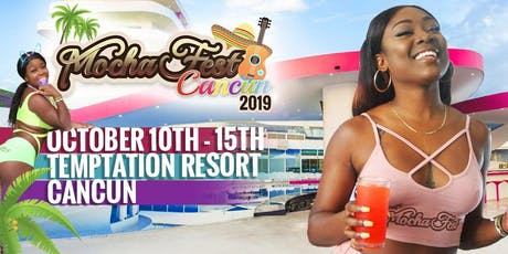 Mocha Fest Cancun tickets