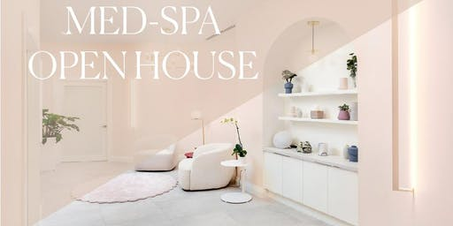 Medical Spa Open House- Beauty, Skin Care and Cosmetic Treatments