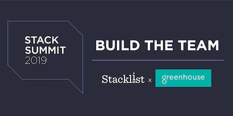 StackSummit: Build The Team tickets
