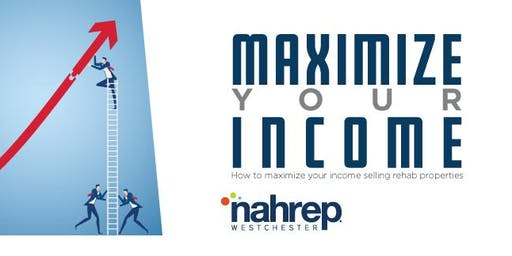 NAHREP Westchester: Maximize Your Income