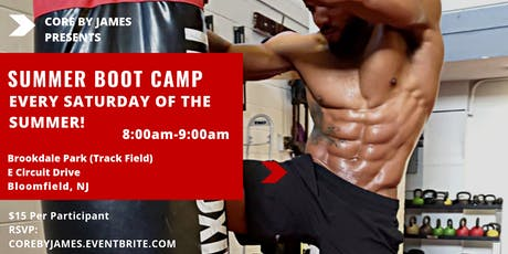 Core By James Summer Boot Camp Series tickets