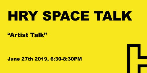 HRY SPACE Talk: Miggy Buck, Dominic Chambers, Jessica Dickinson