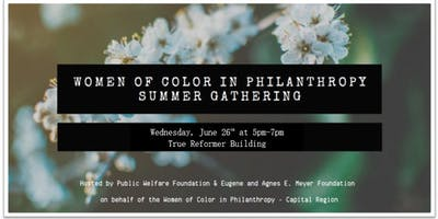 Women of Color in Philanthropy Summer Gathering!