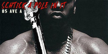 Schtick A Pole In It: LL Cool J Edition tickets