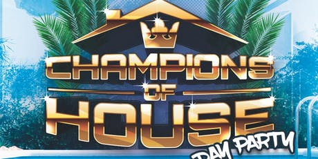 Champions of House tickets