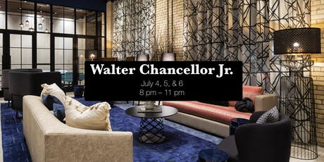 Walter Chancellor Jr. (live performance) tickets