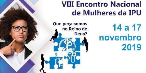 VIII Encontro Nacional de Mulheres da IPU