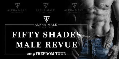 Fifty Shades Male Revue Lake Park tickets