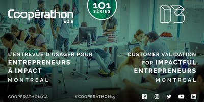 Cooperathon 101 –  L'entrevue d'usager/Customer validation