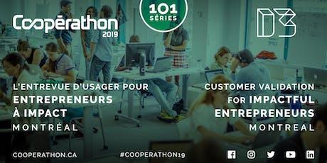Cooperathon 101 -  L'entrevue d'usager/Customer validation tickets